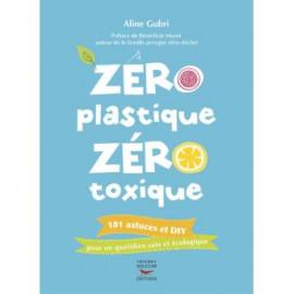 Zéro Plastique Zéro Toxique...