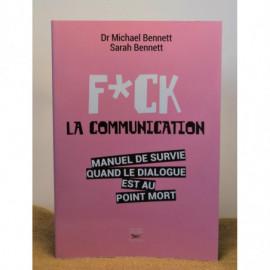 F*CK La Communication - Unité