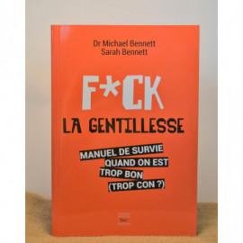 F*CK La Gentillesse - Unité
